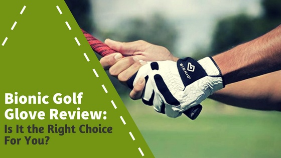 Bionic Golf Glove Review_ Is It the Right Choice For You_