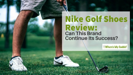 Nike Golf Shoes Review